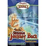 Strange Journey Back: Strange Journey Back/High Flyer with a Flat Tire/The Secret Cave of Robinwood/Behind the Locked Door (Adventures in Odyssey Fiction Series 1-4) (1561791008) by McCusker, Paul