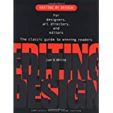 Editing by Design: For Designers, Art Directors and Editors, the Classic Guide to Winning Readersby Jan V. White