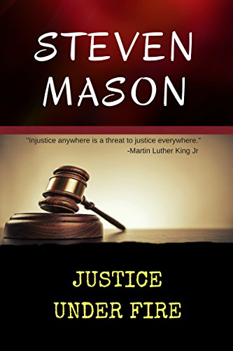Book: Justice Under Fire by Steven Mason