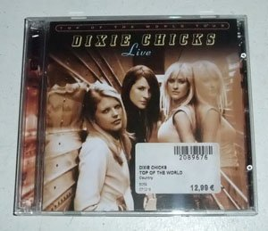 Dixie Chicks - Top Of The World Tour: CD 2 - Zortam Music