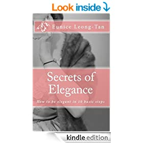 Secrets of Elegance: How to be elegant in 10 basic steps