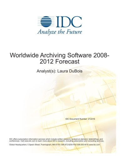 Worldwide Storage Software 2008-2012 Forecast Laura DuBois