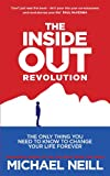img - for The Inside-Out Revolution: The Only Thing You Need to Know to Change Your Life Forever book / textbook / text book