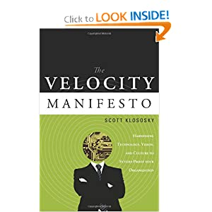 The Velocity Manifesto: Harnessing Technology, Vision, and Culture to Future-Proof your Organization