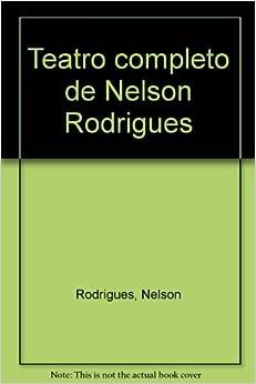 Teatro completo de Nelson Rodrigues (Portuguese Edition