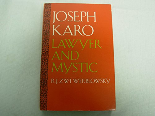 Joseph Karo: Lawyer and Mystic