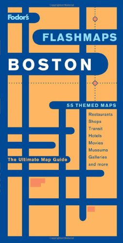 Fodor's Flashmaps Boston, 5th Edition: The Ultimate Map Guide/Find it in a Flash (Full-color Travel Guide)