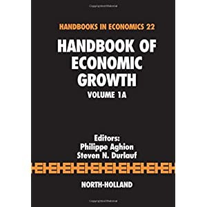 【クリックでお店のこの商品のページへ】Handbook of Economic Growth, Volume 1A: Philippe Aghion, Steven N. Durlauf: 洋書