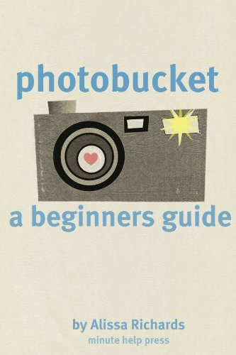 A Beginners Guide to Photobucket