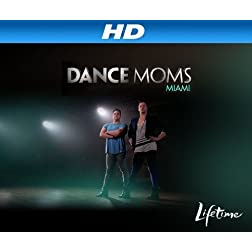 Dance Moms Miami Season 1 [HD]