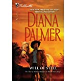 Will of Steel: The Men of Medicine Ridge (Silhouette Desire #2054) (0373730675) by Palmer, Diana