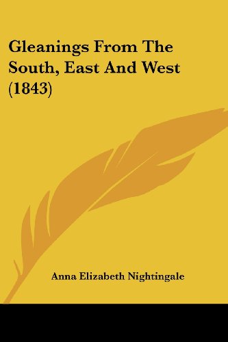 Gleanings from the South, East and West (1843)