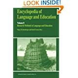Encyclopedia of Language and Education: Research Methods in Language and Education