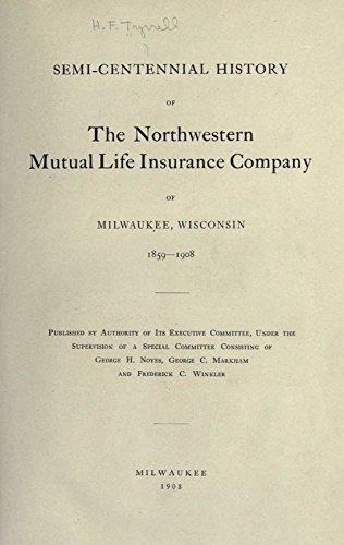 centennial-history-of-the-northwestern-mutual-life-insurance-company-of-milwaukee-wisconsin-1859-190