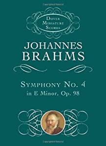 Johannes Brahms Symphony No 4 In E Minor Op98 Study Score Orch Dover Miniature Scores from Dover Publications