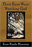 Their Eyes Were Watching God Publisher: HarperCollins; 1st (first) edition Text Only