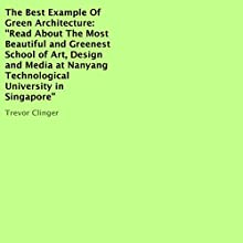 The Best Example of Green Architecture (       UNABRIDGED) by Trevor Clinger Narrated by Trevor Clinger