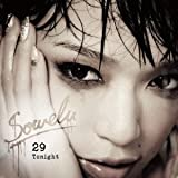 29 Tonight♪Sowelu