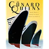 The Cunard Queens: Queen Elizabeth 2, Queen Mary 2, Queen Victoriaby Nils Schwerdtner