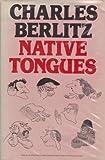 Native Tongues (0246120428) by Charles Berlitz