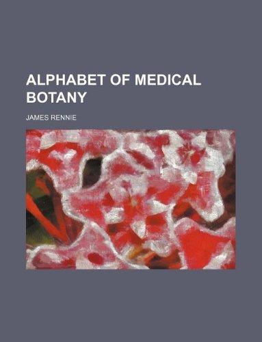 Alphabet of medical botany