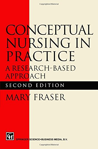 Conceptual Nursing In Practice: A Research-Based Approach front-743636