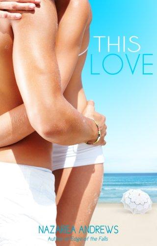 This Love (University of Branton) by Nazarea Andrews