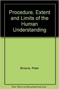 Amazon.com: The Procedure, Extent and Limits of Human ...