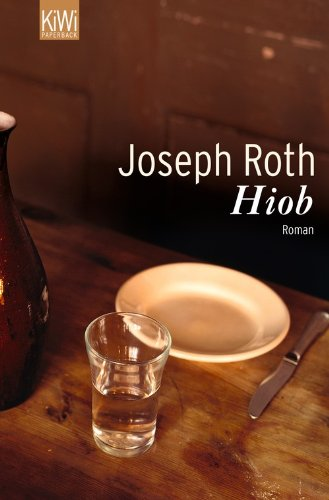 Joseph Roth - Hiob: Roman eines einfachen Mannes. (Werke Bd. 5, Seite 3-136)