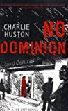 Charlie Huston No Dominion: A Joe Pitt Novel, book 2