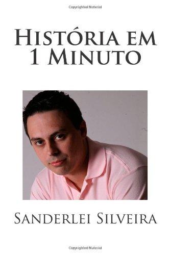 Historia em 1 Minuto (P & B) (Conhecimento em 1 Minuto) (Volume 1) (Portuguese Edition)