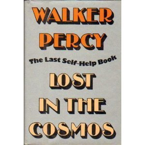 LOST IN THE COSMOS. The Last Self-Help Book.