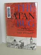 The Satan Bug - A Tale Of A Diobolical…