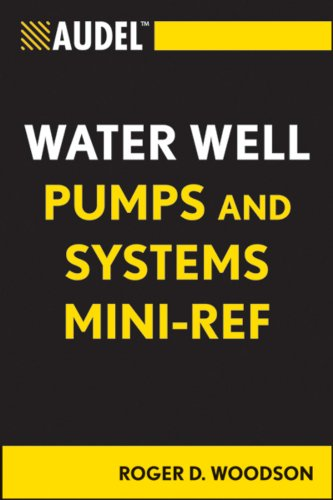 Audel Water Well Pumps and Systems Mini-Ref (Audel