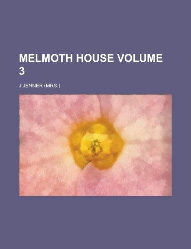 Melmoth House Volume 3