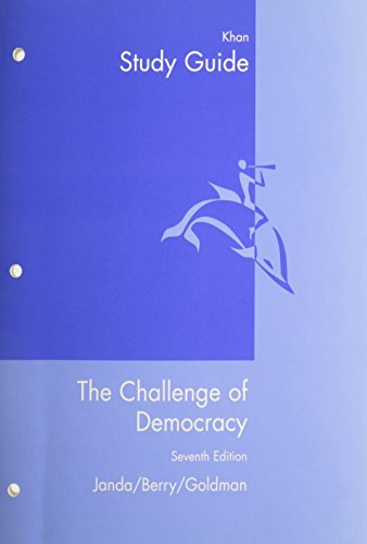 Study Guide for Janda/Berry/Goldman's Challenge of Democracy, Post 9/11 Edition, 7th