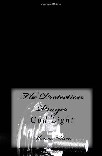 The Protection Prayer: God Light
