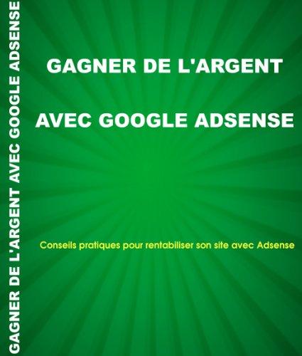 Couverture du livre Gagner de l'argent avec Google Adsense