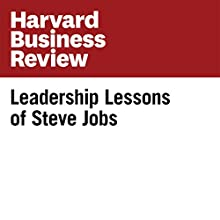 Leadership Lessons of Steve Jobs Other by Walter Isaacson Narrated by Todd Mundt