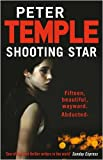 Peter Temple Shooting Star
