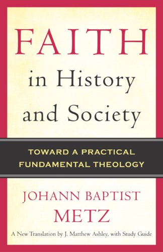 Faith in History and Society: Toward a Practical...