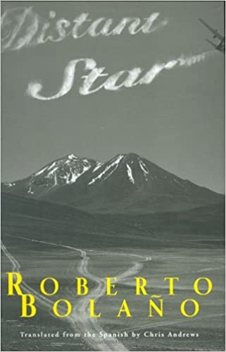 Review: Distant Star by Roberto Bolano | lisasliterarylife