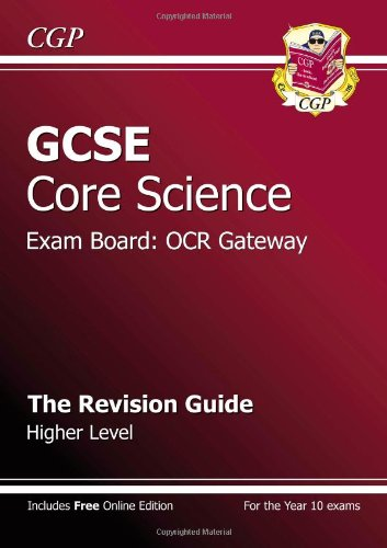 GCSE Core Science OCR Gateway Revision Guide - Higher (with Online Edition)