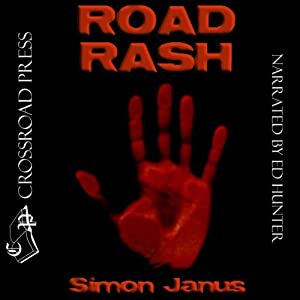 Road Rash | [Simon Wood, Simon Janus]
