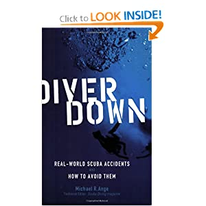 Diver Down: Real-World SCUBA Accidents and How to Avoid Them