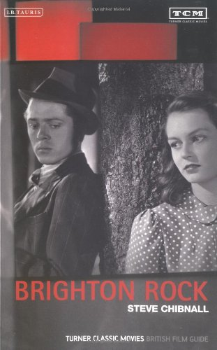 Brighton Rock: The British Film Guide 11 (Turner Classic Movie British Film Guide)
