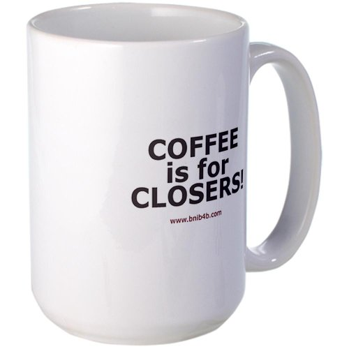 Cafepress Coffee Is For Closers Large Coffee Mug Large Mug - Standard