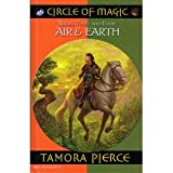 Circle of Magic Books Three and Four Air and Earth: Daja's Book; Briar's Book (0760742510) by Tamora Pierce