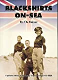 Jeremy A. Booker Blackshirts-on-Sea: A Pictorial History of the Mosley Summer Camps 1933-1938