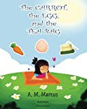 img - for Children's Book: The Carrot, the Egg and the Tea Bag book / textbook / text book